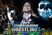 GWF Berlin Underground Wrestling 5